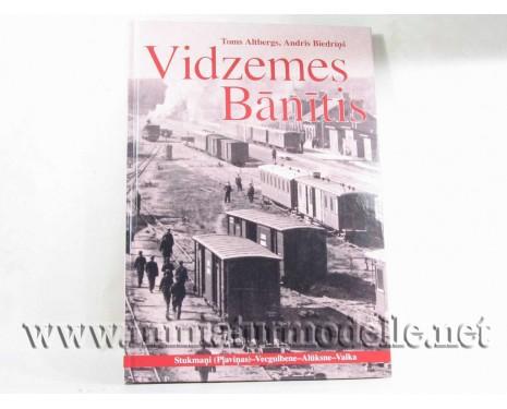 T. Altbergs, Schmalspurbahn der Vidzeme, Aufl. Riga, 2008.- 101 Seiten, 201 Bilder/ Skizzen